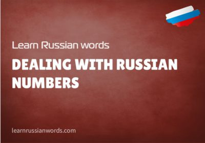 Dealing with Russian numbers